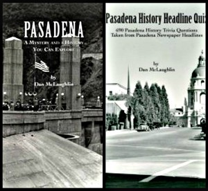 Books that capture Pasadena's fascinating, fun, and truly odd history.