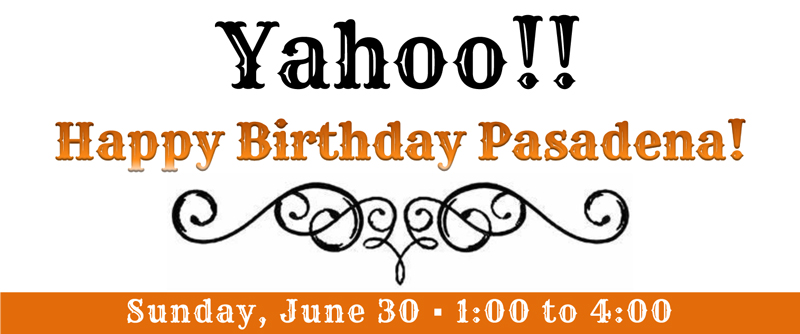 Yahoo! Happy Birthday Pasadena