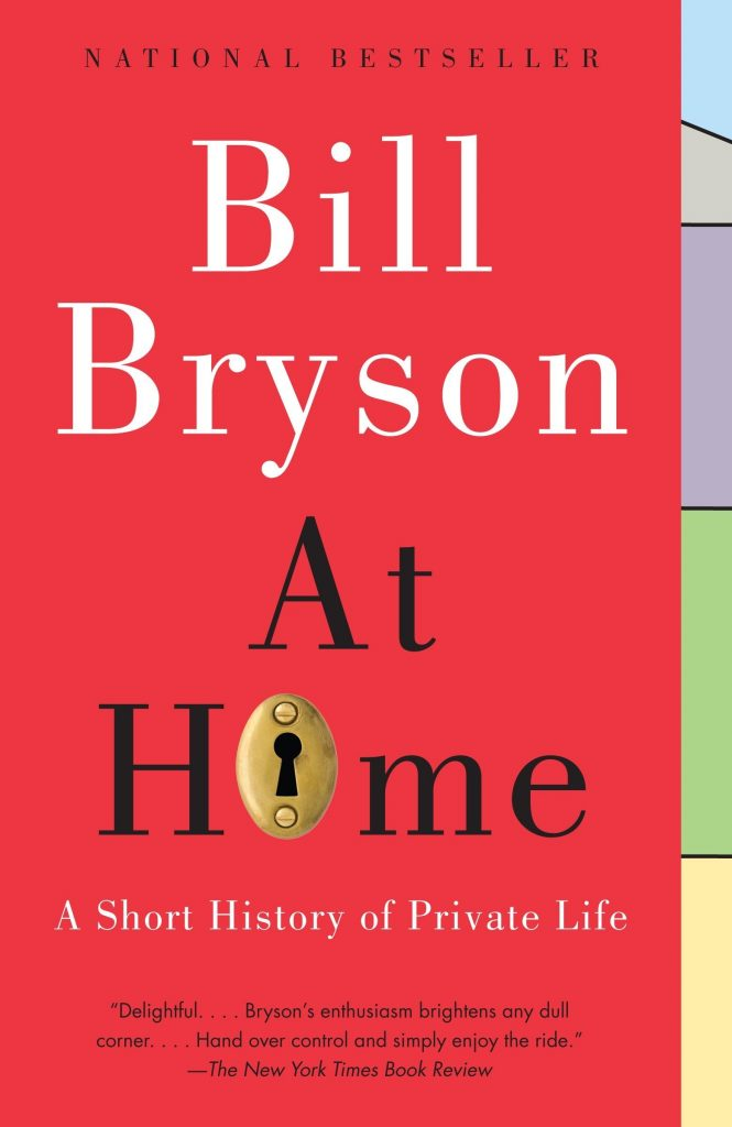 Book cover of At Home: A Short History of Private Life by Bill Bryson