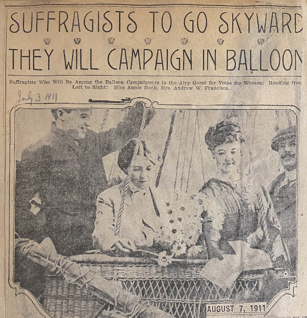 """Newspaper headline and image, """"SUFFRAGISTS TO GO SKYWARD THEY WILL CAMPAIGN IN BALLOON,"""" from July 3, 1911 that Mary A. Holmes clipped and included in her suffrage scrapbook. (Scrapbook Collection, 112)"""